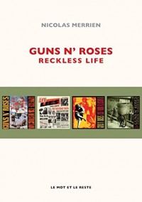 Guns N' Roses : Reckless Life