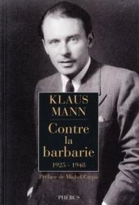 Contre la barbarie : 1925-1948