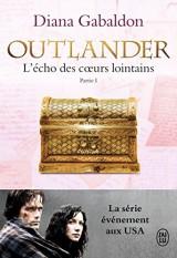 Outlander, Tome 7 : L'écho des coeurs lointains : Partie 1 : Le prix de l'indépendance [Poche]