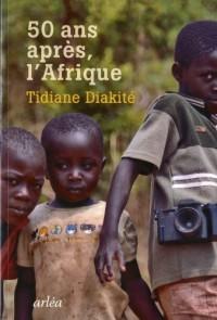 Cinquante après, l'Afrique