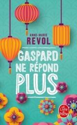 Gaspard ne répond plus [Poche]