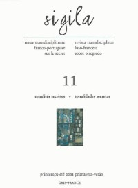 Sigila, N  11/Printemps-Ete 2003. Tonalites Secrètes/Tonalidades Secr Etas
