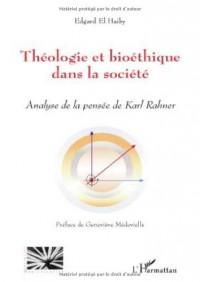 Théologie et bioéthique chez Karl Rahner