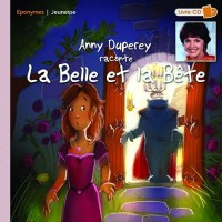 Anny Duperey raconte La Belle et la bête (1CD audio)