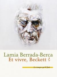 Et vivre Beckett ?