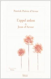 L'appel ardent de Jean d'Arvor