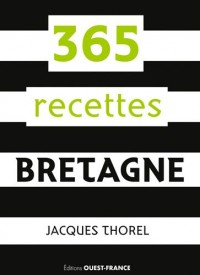 365 RECETTES BRETAGNE