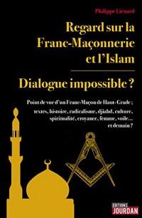 Regard sur la Franc-Maçonnerie et l'islam
