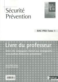 Securite et Prevention T1 Première et Terminale Bac Pro Professeur 2010