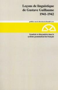 Symétrie et dissymétrie dans le système grammatical du français : 1941-1942 Série A