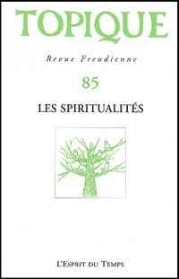 Topique, numéro 85 - 2003 : Spiritualité
