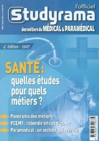 L'Officiel Studyrama des métiers du médical et paramédical