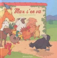 Max s'en va