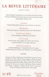 La Revue littéraire, N° 49, octobre 2010 :