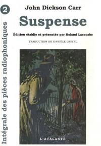 Les Pièces Radiophoniques, Tome 2 : Suspense