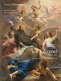 Jean Jouvenet (1644-1717) et la peinture d'histoire à Paris