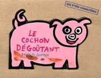 Le Cochon dégoûtant