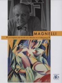 Magnelli : 1888-1971