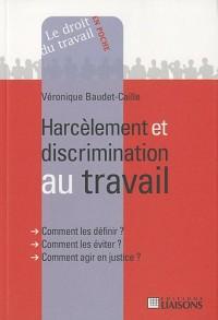 Harcèlement et discrimination au travail