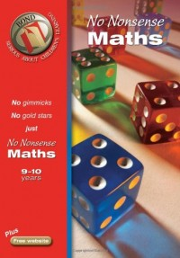 Bond No-Nonsense Maths: 9-10 Years (Bond Assessment Papers)