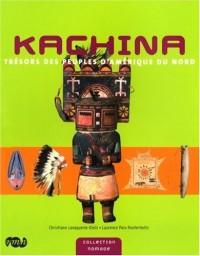 Kachina : Trésors des peuples d'Amérique du nord