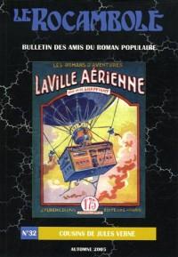 Le Rocambole, N° 32, Automne 2005 : Cousins de Jules Verne