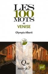 Les 100 Mots de Venise [Poche]