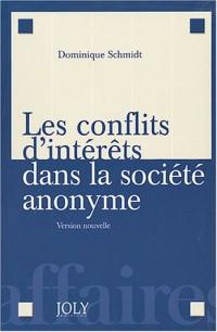 Les conflits d'intérêts dans la société anonyme : Version nouvelle