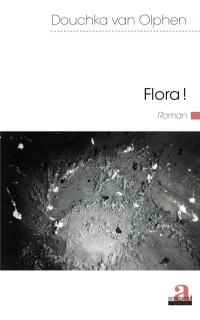 Flora!