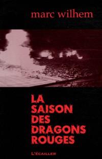 La Saison des Dragons Rouges N 101