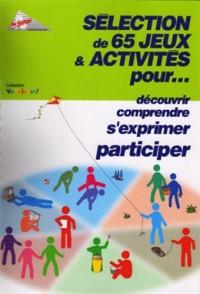 Selection de 65 jeux & activites pour...