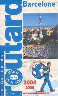 Le Guide du routard : Barcelone 2004