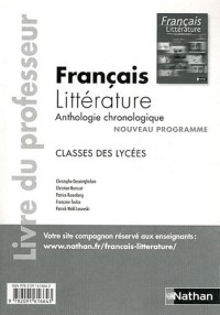 Français Litterature Anthologie Chronologique - Classes des Lycées - Professeur 2011