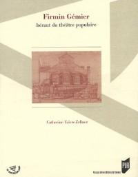 Firmin Grenier : Hérault du théâtre populaire