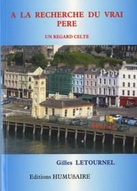 A la recherche du vrai père : Un regard celte
