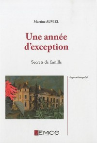 Une année d'exception : Secrets de famille