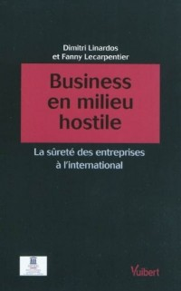 Business en milieu hostile