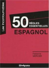 50 règles essentielles en espagnol