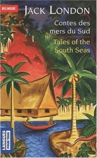 Contes des mers du Sud : Edition bilingue français-anglais