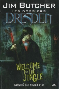 Dossiers Dresden, tome 1 : Welcome to the Jungle