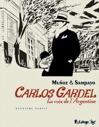 Carlos Gardel, Tome 2 :