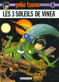 Yoko Tsuno, tome 6 : Les 3 soleils de Vinéa
