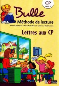 Bulle Fichier Photocopiable Lettres aux CP