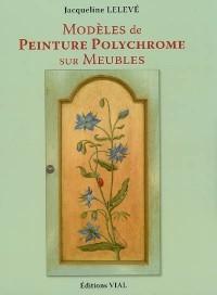Modèles de peinture polychrome sur meubles : Edition bilingue français-anglais