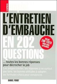 L'entretien d'embauche en 202 questions : ... toutes les bonnes réponses pour décrocher le job