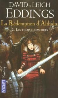 La Rédemption d'Althalus, Tome 2 : Les trois grimoires