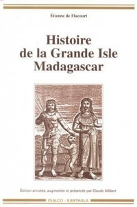 Histoire de la Grande Isle de Madagascar