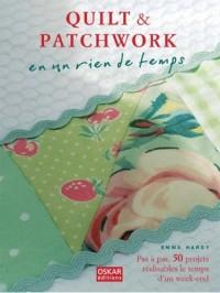 Quilt et patchwork en un rien de temps