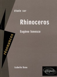 Etude sur Eugène Ionesco : Rhinocéros