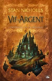 Les Intégrales Bragelonne – Vif-Argent